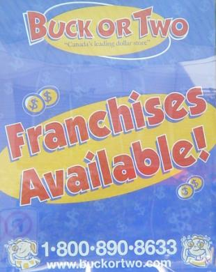 Buck or Two Franchises Available